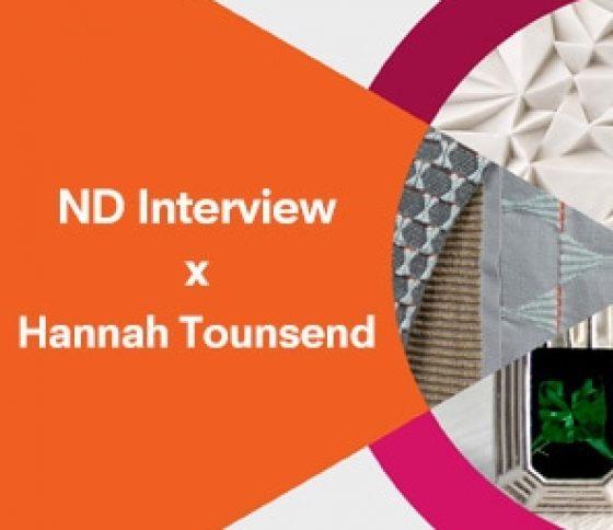 ND Interview x Hannah Tounsend