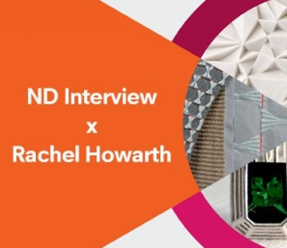 ND Interview x Rachel Howarth